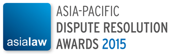 LNT & Partners to win the title of National Law Firm of the Year for premiere Asia-Pacific Dispute Resolution Awards 2015